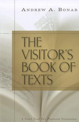 Image for The Visitor's Book of Texts: A Vital Tool for Pastoral Visitation