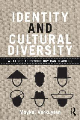 Identity and Cultural Diversity: What social psychology can teach us, Verkuyten, Maykel