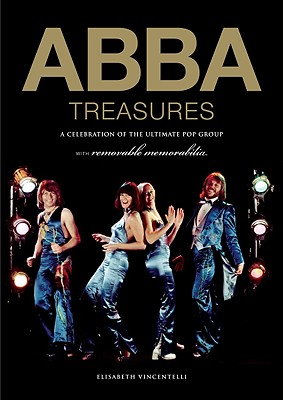 Image for ABBA TREASURES A CELEBRATION OF THE ULTIMATE POP GROUP WITH REMOVABLE MEMORABILIA