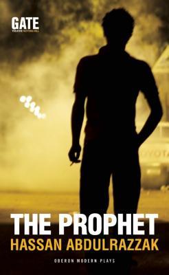 The Prophet (Oberon Modern Plays), Abdulrazzak, Hassan