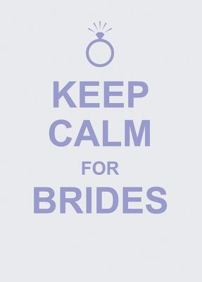 Image for Keep Calm for Brides