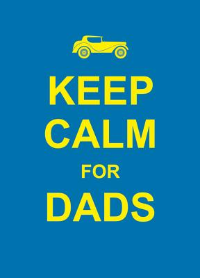 Image for Keep Calm for Dads