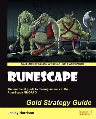 Runescape Gold Strategy Guide, Harrison Lesley A.