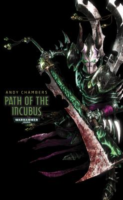 Path of the Incubus (The Dark Elders), Chambers, Andy
