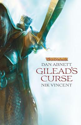 Gilead's Curse, Abnett, Dan ; Vincent, Nik