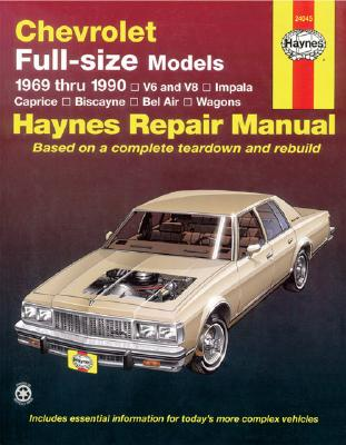 Image for Chevrolet Full Size Sedans '69'90 (Haynes Repair Manuals)