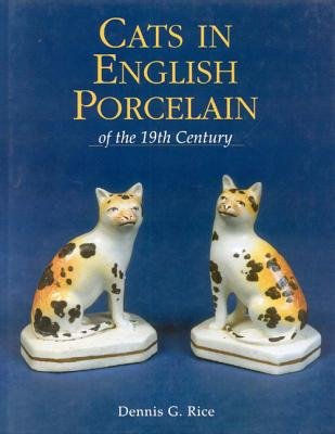 Image for Cats in English Porcelain of the 19th Century