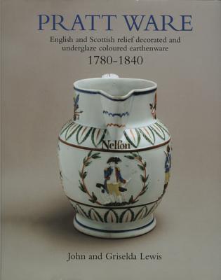 Image for Pratt Ware : 1780 - 1840