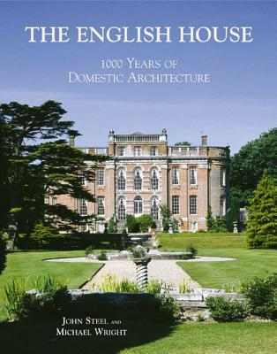 Image for The English House: 1000 Years of Domestic Architecture