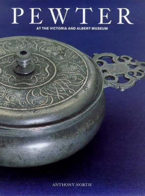 Image for PEWTER at the Victoria and Albert Museum