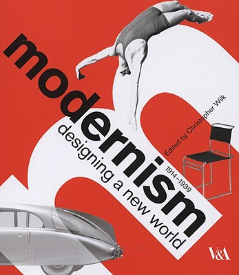 Image for Modernism: Designing a New World