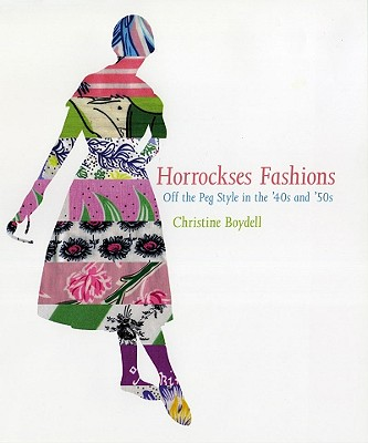 Image for Horrockses Fashion: Off-the-Peg Fashion in the 40s and 50s