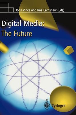 Image for Digital Media: The Future