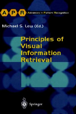 Image for Principles of Visual Information Retrieval (Advances in Computer Vision and Pattern Recognition)