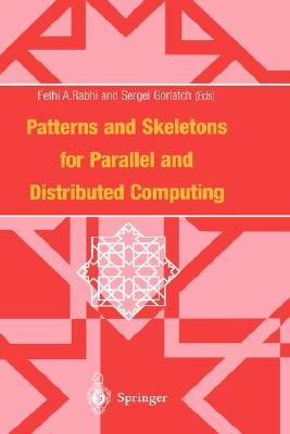 Image for Patterns and Skeletons for Parallel and Distributed Computing