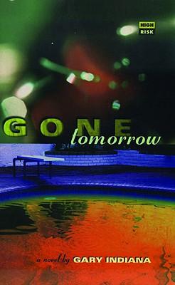 GONE TOMORROW, GARY INDIANA