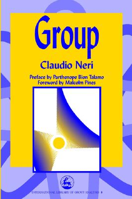 Image for Group (International Library of Group Analysis, 8)