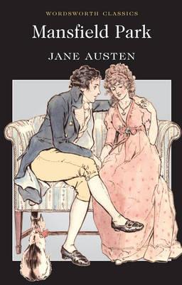 Mansfield Park (Wordsworth Classics), Jane Austen