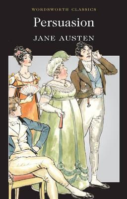 Persuasion (Wordsworth Classics), Jane Austen