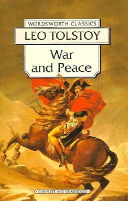 War and Peace (Wordsworth Classics), Leo Tolstoy