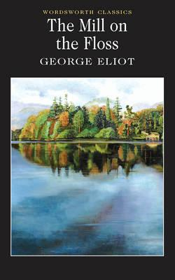 MILL ON THE FLOSS, GEORGE ELIOT