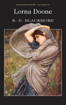 Lorna Doone (Wordsworth Collection), R. D. Blackmore