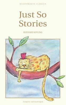 JUST SO STORIES, KIPLING, RUDYARD