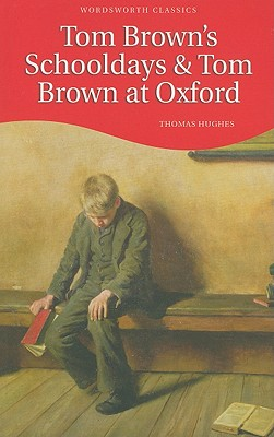Image for Tom Brown's Schooldays (Wordsworth Children's Classics )