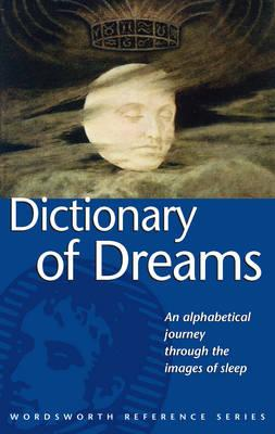 Image for Dictionary of Dreams (Wordsworth Reference) (Wordsworth Collection)