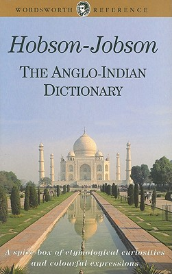 Image for Hobson-Jobson: The Anglo-Indian Dictionary (Wordsworth Reference)