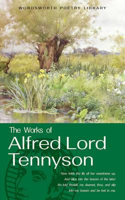 The Works of Alfred Lord Tennyson, Alfred Tennyson