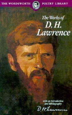 Complete Poems of  D. H. Lawrence, D. H. LAWRENCE