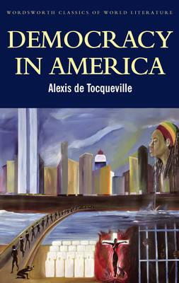Image for Democracy in America (Wordsworth Classics of World Literature)