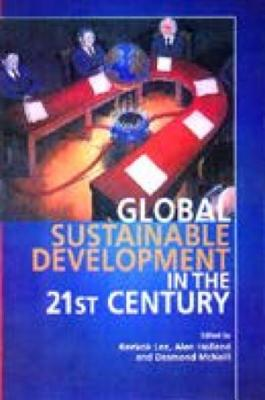 Image for Global Sustainable Development in the Twenty-First Century