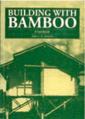 Building with Bamboo: A Handbook, Janssen, Jules J.A.