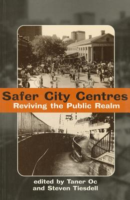 Image for Safer City Centres: Reviving the Public Realm