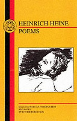 Heinrich Heine: Poems, Ritchie Robertson; Heinrich Heine