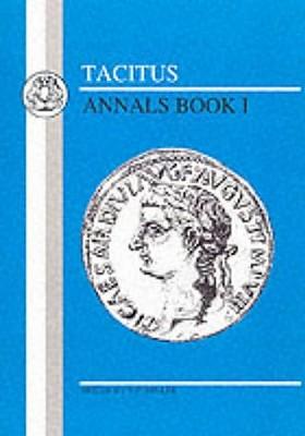 Tacitus: Annals I (Latin Texts) (Bk. 1), Tacitus