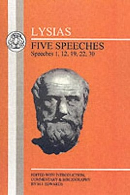 Image for Lysias: Five Speeches: 1, 12, 19, 22, 30 (Greek Texts)