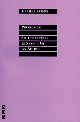 Six Characters In Search of an Author (Drama Classics), Pirandello, Luigi
