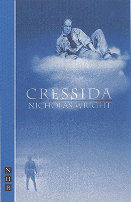 Cressida (Nick Hern Books), Wright, Nicholas