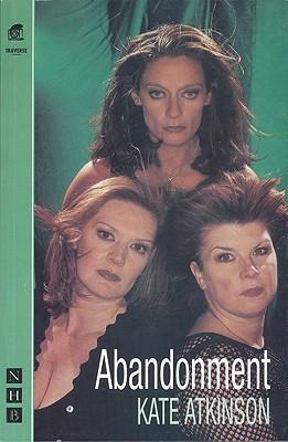 Abandonment, Atkinson, Kate