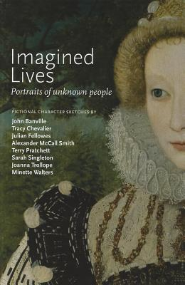 Image for IMAGINED LIVES PORTRAITS OF UNKNOWN PEOPLE