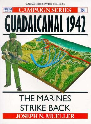 Image for Guadalcanal 1942: The Marines Strike Back (Osprey Military Campaign Series #18)