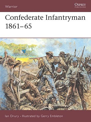 Image for CONFEDERATE INFANTRYMAN 1861-65