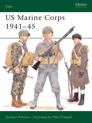 US Marine Corps 1941-45 (Elite), Gordon Rottman