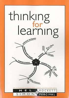 Thinking for Learning (Accelerated Learning S.), Percival, Simon; Rockett, Mel