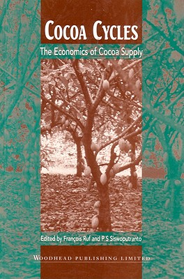 Cocoa Cycles: The Economics of Cocoa Supply