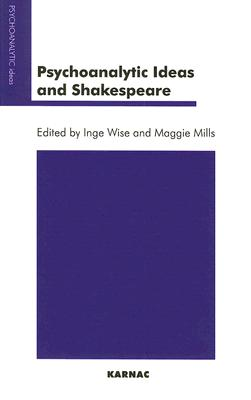 Image for Psychoanalytic Ideas and Shakespeare (Psychoanalytic Ideas Series)