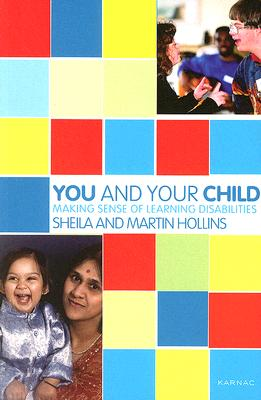 Image for You and Your Child: Making Sense of Learning Disabilities
